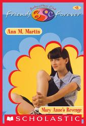 Mary Anne's Revenge (The Baby-Sitters Club Friends Forever #8)