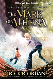The Mark of Athena: The Heroes of Olympus