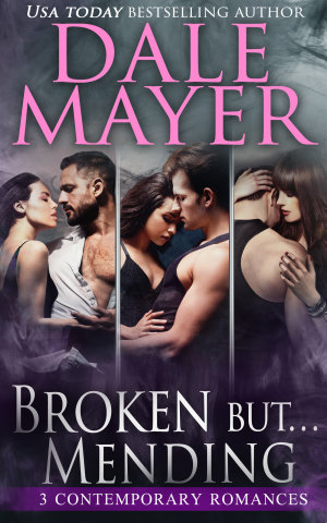 Broken but Mending: Books 1-3