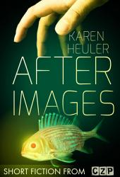 After Images: Short Story