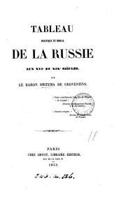 Tableau politique et moral de la Russie aux XVIe et XIXe siècles