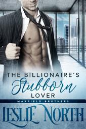 The Billionaire's Stubborn Lover