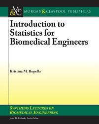 Introduction To Statistics For Biomedical Engineers Book PDF