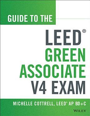 Guide to the LEED Green Associate V4 Exam PDF