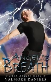 Angel's Breath (Fallen Angels - Book 2)