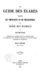 Le guide des égarés: traité de théologie et de philosophie, par Moïse ben Maimoun, dit Maïmonide, Volume2