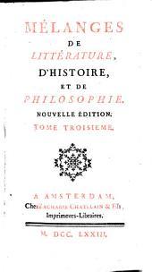Mélanges de littérature: d'histoire et de philosophie