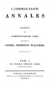 Opera: Sex priores annalium libros complectens, Volume 1