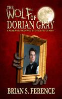 The Wolf of Dorian Gray PDF