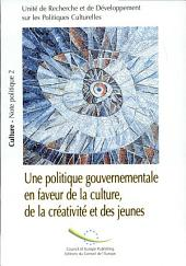 Culture, Creativity and the Young: Developing Public Policy