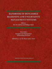 Dynamics and Management of Reasoning Processes