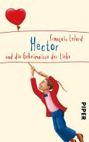 Hector und die Geheimnisse der Liebe PDF