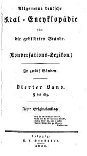 Allgemeine deutsche Real-Encyklopädie für die gebildeten Stände: Conversations-Lexikon, Band 4