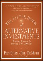 The Little Book of Alternative Investments