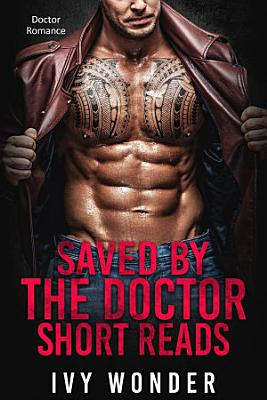 Saved By The Doctor Short Reads PDF