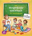 Das Morgenkreisspielebuch f  r Vorschulkinder PDF