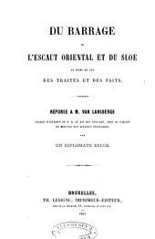 Du barrage de l'Escaut Oriental et du Sloe au point de vue des traités et des faits: réponse à M. van Lansberge