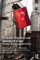 Museums  Migration and Identity in Europe PDF