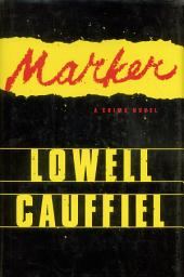 Marker: A Crime Novel