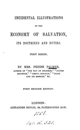 Incidental illustrations of the economy of salvation  its doctrines and duties PDF