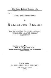 The Foundations of Religious Belief: The Methods of Natural Theology Vindicated Against Modern Objections