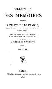 Collection des mémoires relatifs à l'histoire de France: Mémoires du maréchal de Gramont : t. I. Mémoires du duc de Guise ; t. II, Volume56