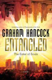 Entangled: The Eater of Souls