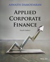 Applied Corporate Finance, 4th Edition: Edition 4