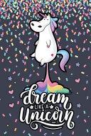 Dream Like a Unicorn