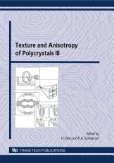 Texture and Anisotropy of Polycrystals III PDF