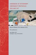 Handbook of Veterinary Emergency Protocols PDF