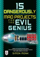 15 Dangerously Mad Projects for the Evil Genius PDF