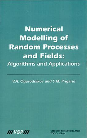 Numerical Modelling of Random Processes and Fields PDF