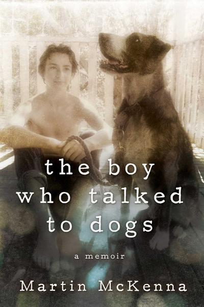 Download The Boy Who Talked to Dogs Book