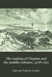 The Making of Virginia and the Middle Colonies: 1578-1701