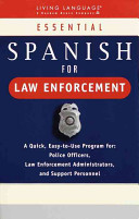 Essential Spanish for Law Enforcement Book