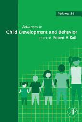 Advances in Child Development and Behavior: Volume 34