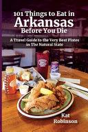 101 Things to Eat in Arkansas Before You Die