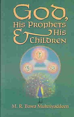 God  His Prophets and His Children