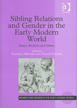 Sibling Relations and Gender in the Early Modern World PDF