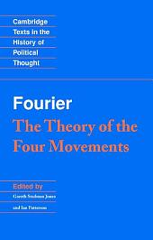 Fourier: 'The Theory of the Four Movements'