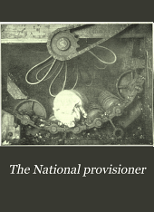 The National Provisioner: Volume 42