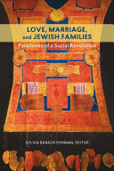 Love, Marriage, and Jewish Families