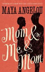 Mom And Me And Mom Book PDF