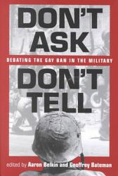 Don T Ask Don T Tell Book PDF