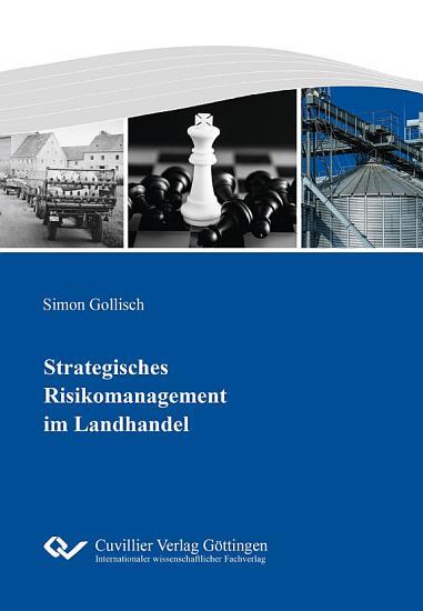 Strategisches Risikomanagement im Landhandel PDF