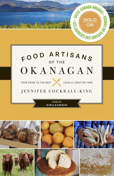 Download Food Artisans of the Okanagan Book