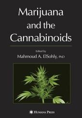 Marijuana and the Cannabinoids