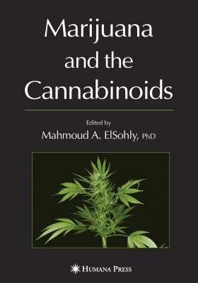 Marijuana and the Cannabinoids PDF