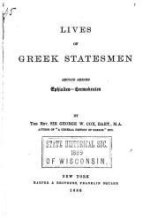 Lives of Greek Statesmen: Second Series, Ephialtes-Hermokrates, Volume 2